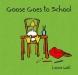 Goose goes to School image