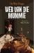 Grilgrypers 2: Web van die mummie image
